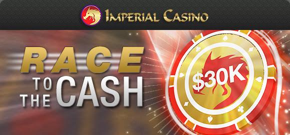 race to cash $30000 インペリアルカジノ